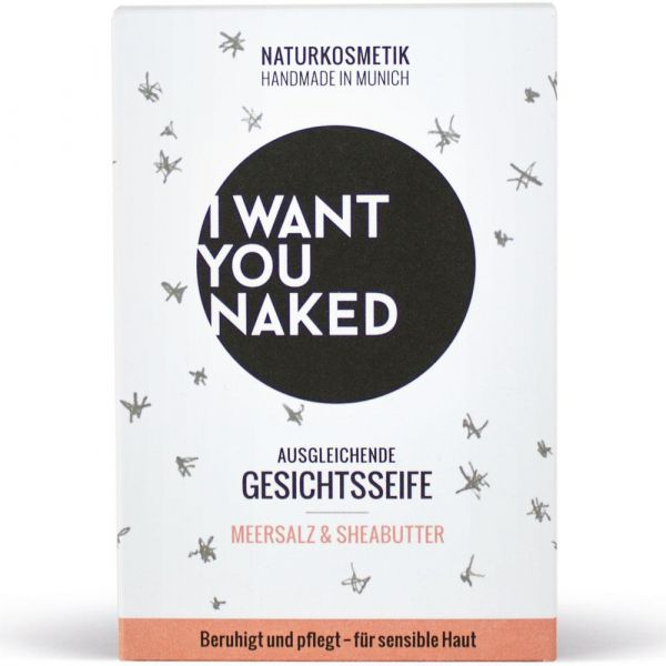 I Want You Naked Gesichtsseife Meersalz & Sheabutter