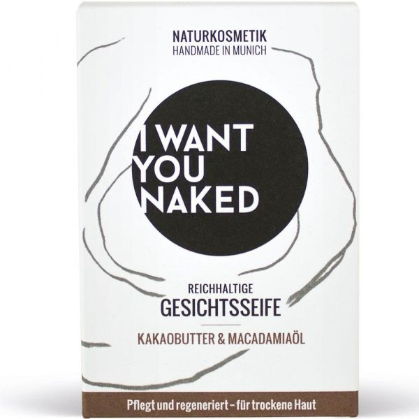 I Want You Naked Gesichtsseife Kakaobutter & Macadamia-Öl