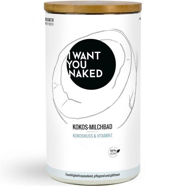 I Want You Naked Kokos Milchbad Kokosnuss & Vitamin E